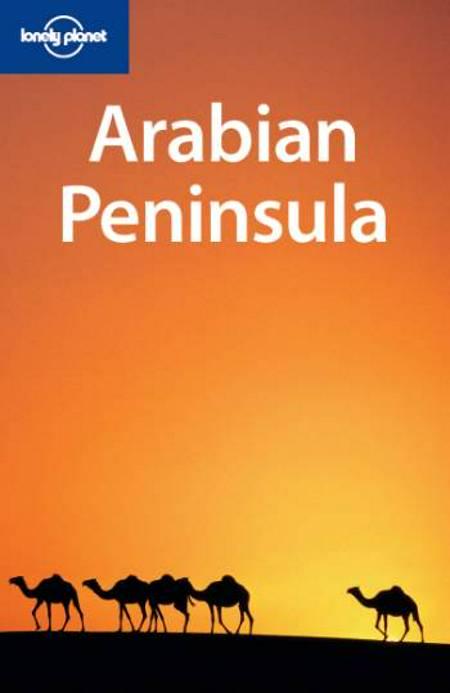 Arabian Peninsula af Virginia Maxwell, Anthony Ham og Frances Linzee Gordon