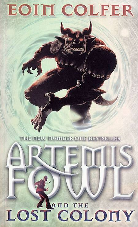 Artemis fowl and the lost colony af Eoin Colfer
