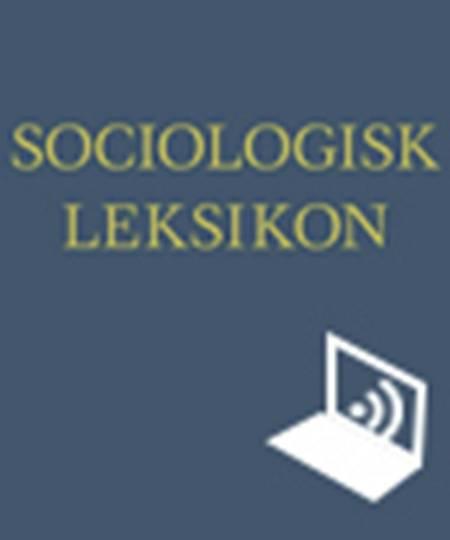 Sociologisk Leksikon Online af Inge Kryger Pedersen og Steen Nepper Larsen