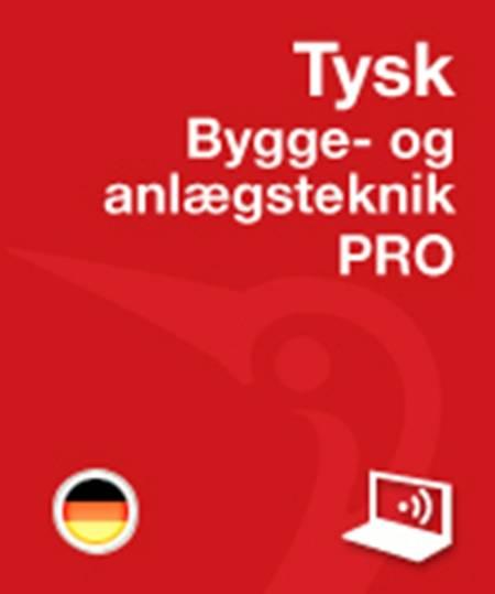 Tysk PRO Bygge- og anlægsteknik Online af Thomas Arentoft Nielsen og Jørgen Høedt