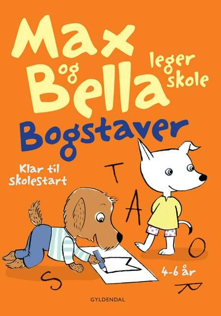 Max og Bella leger skole. Bogstaver af Tove Krebs Lange