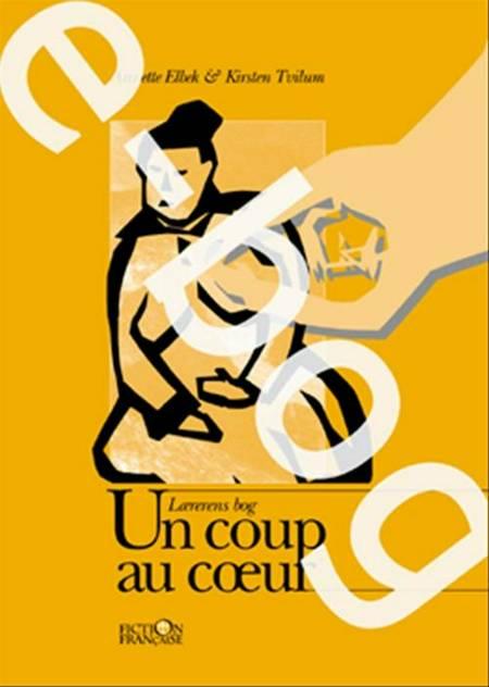 Un coup au cæur / E-bog af Kirsten Tvilum og Annette Elbek