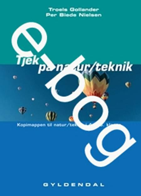 Tjek på natur/teknik. Kopimappe e-bog af Troels Gollander og Per Biede Nielsen