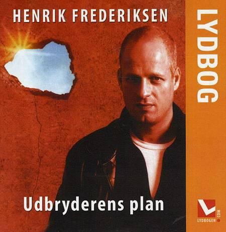 Udbryderens plan, lydbog af Henrik Frederiksen