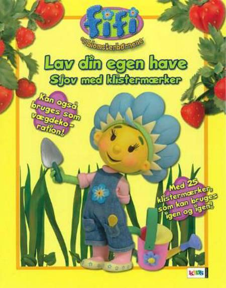 Fifi og blomsterbørnene - Lav din egen have