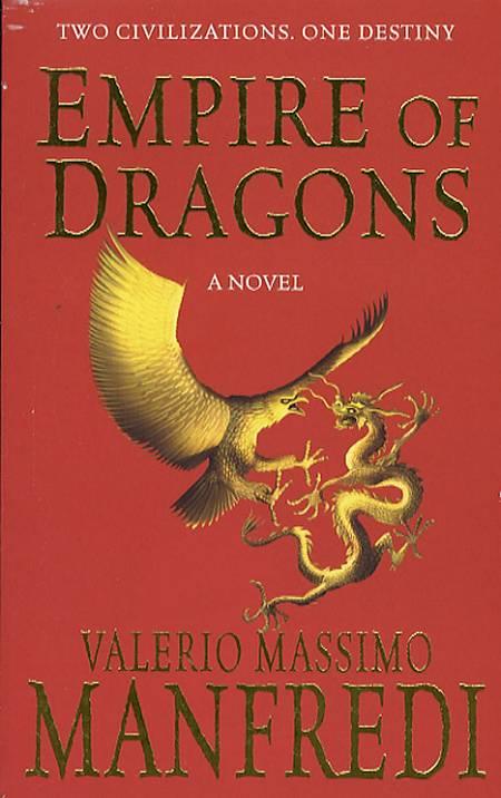 Empire of the Dragons af V. M. Manfredi