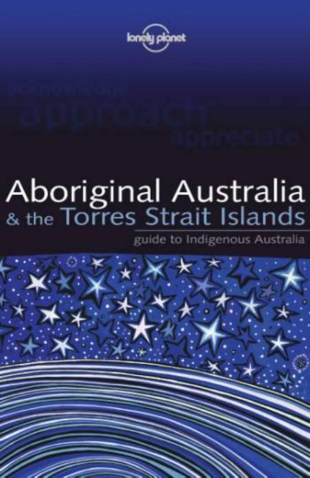 Aboriginal Australia & the Torres Strait Islands af Sarina Singh