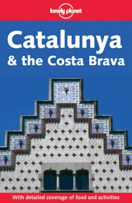 Country Guide, Catalunya & the Costa Brava