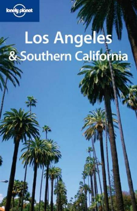 Los Angeles & Southern California af Andrea Schulte-Peevers og John Vlahides
