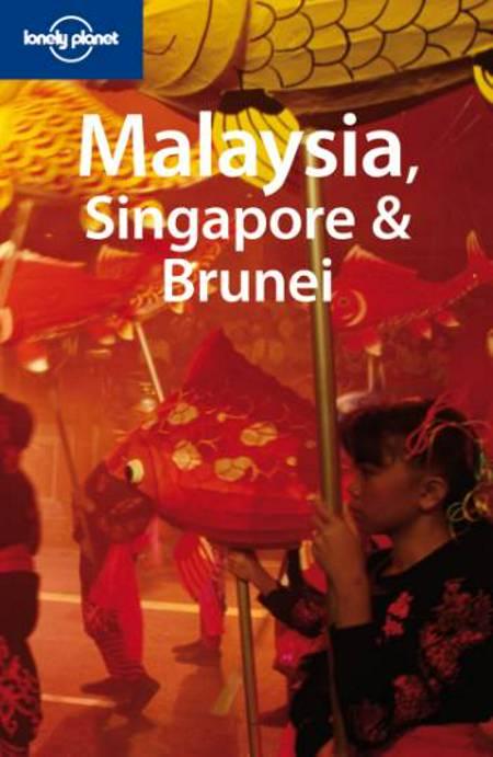 Malaysia, Singapore & Brunei af Simon Richmond