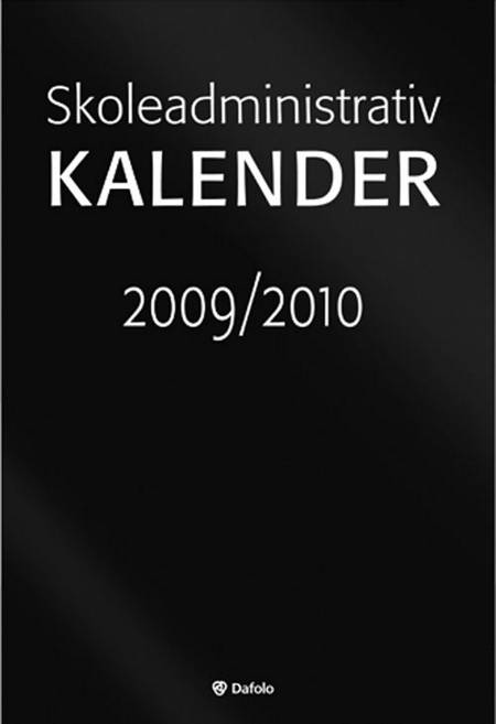 Skoleadministrativ kalender 2009/10