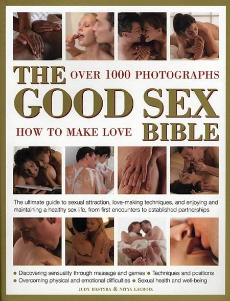 The Good Sex Bible af Nitya Lacroix og Judy Bastyra