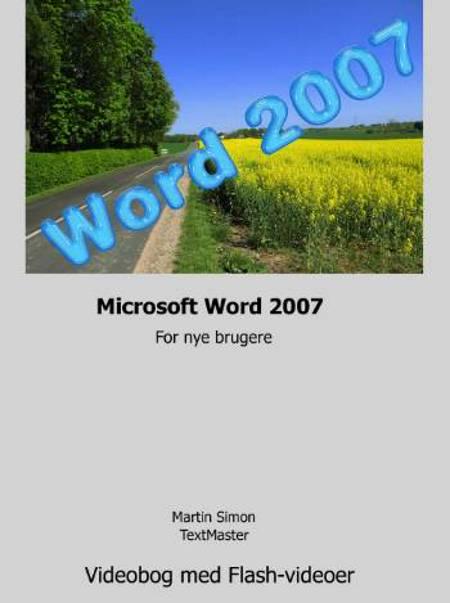Word 2007 for nye brugere af M. Simon