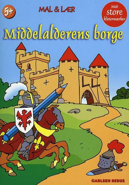 Mal og lær: middelalderens borge