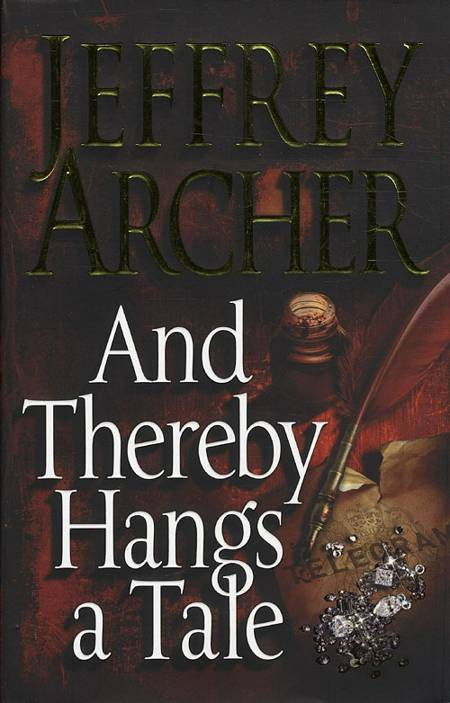 And Thereby Hangs a Tale af Jeffrey Archer