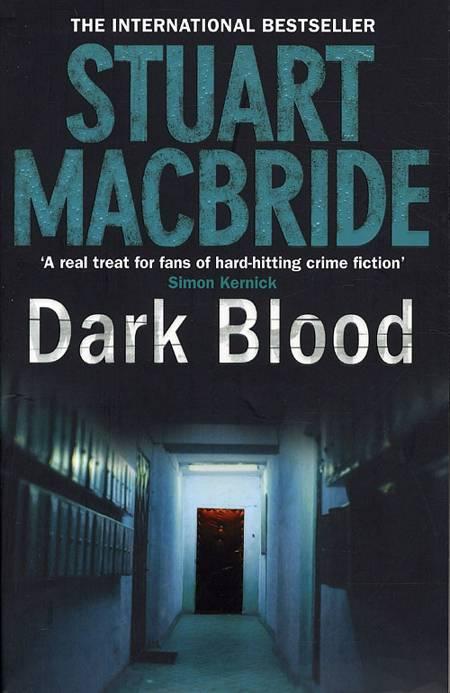 Dark Blood (tpb) af Stuart Macbride