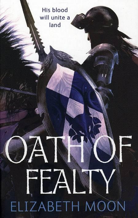 Oath of Fealty af Elizabeth Moon