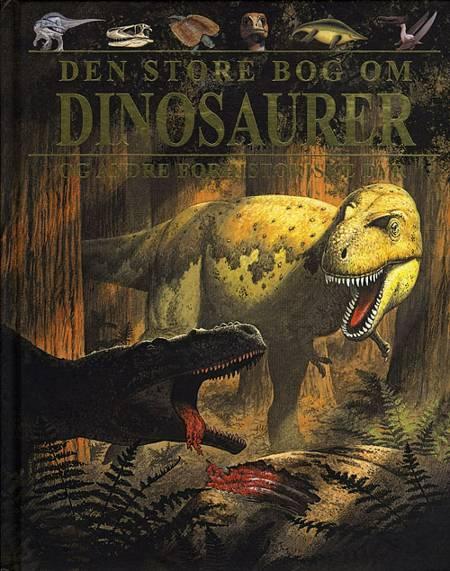 Den store bog om dinosaurer af Steve Parker og John Malam