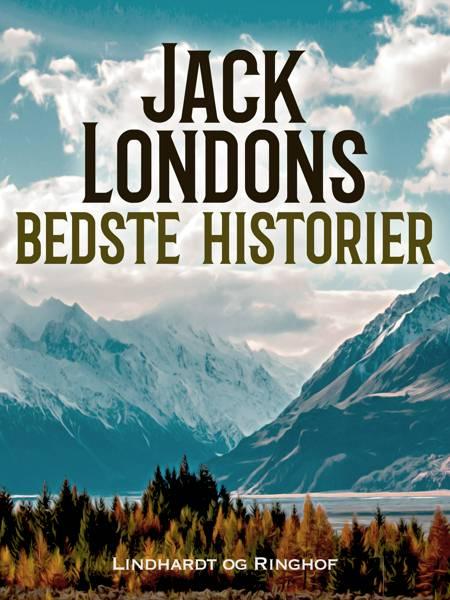 Jack Londons bedste historier af Jack London