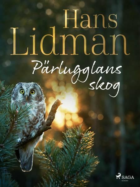 Pärlugglans skog af Hans Lidman