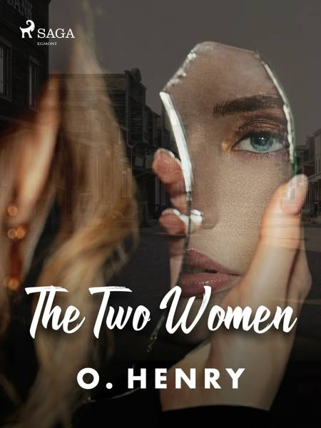The Two Women af O. Henry