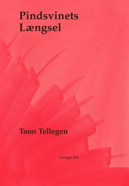Pindsvinets længsel af Toon Tellegen