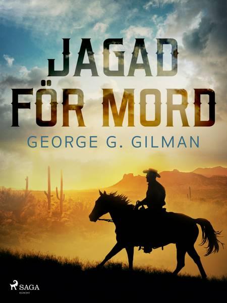 Jagad för mord af George G. Gilman