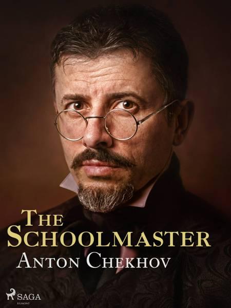 The Schoolmaster af Anton Chekhov