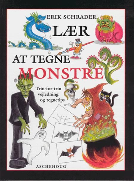 Lær at tegne monstre af Erik Schrader