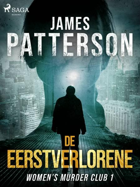 De eerstverlorene af James Patterson