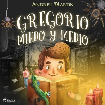 Gregorio Miedo y Medio af Andreu Martín