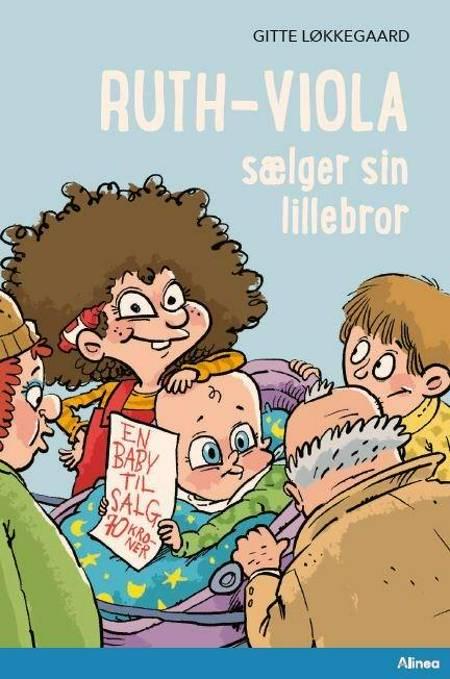 Ruth-Viola sælger sin lillebror, Blå Læseklub af Gitte Løkkegaard