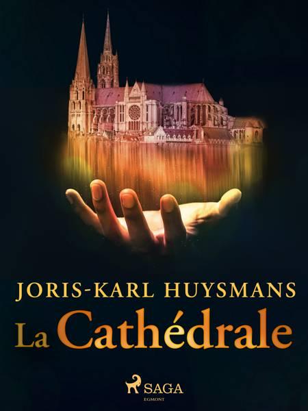 La Cathédrale af Joris-Karl Huysmans