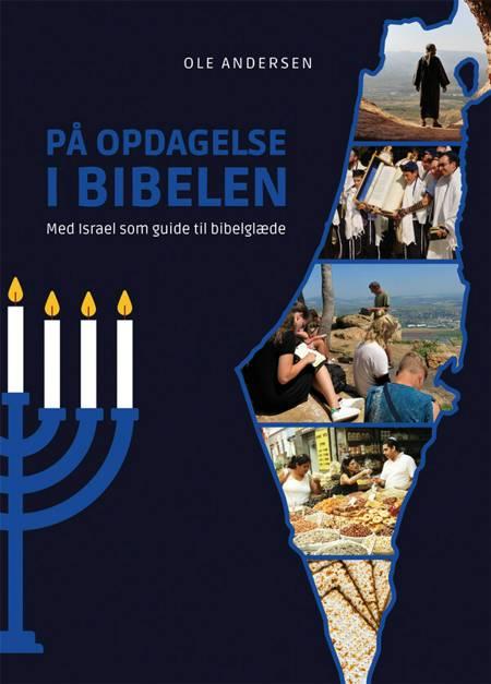 På opdagelse i Bibelen af Ole Andersen