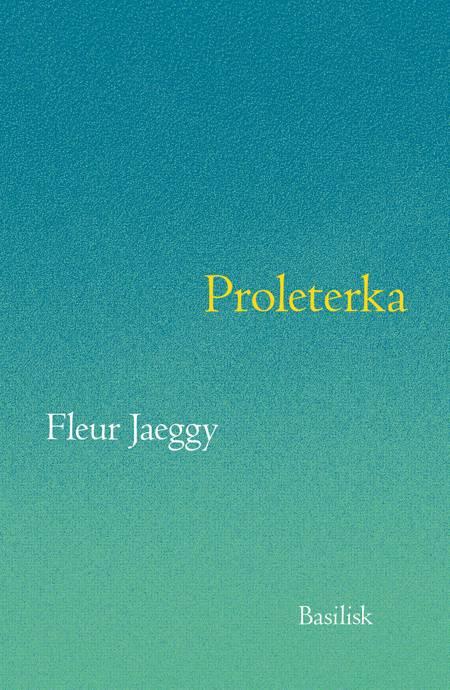 Proleterka af Fleur Jaeggy