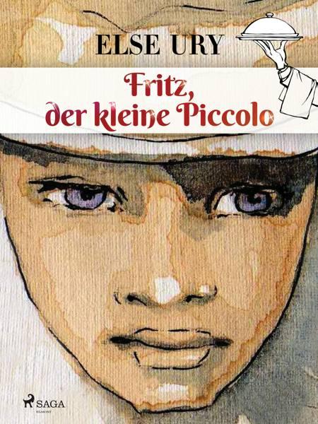 Fritz, der kleine Piccolo af Else Ury