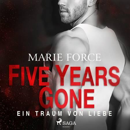 Five Years Gone - Ein Traum von Liebe af Marie Force