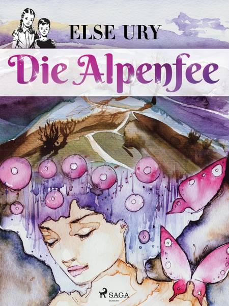 Die Alpenfee af Else Ury