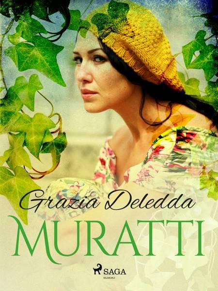 Muratti af Grazia Deledda