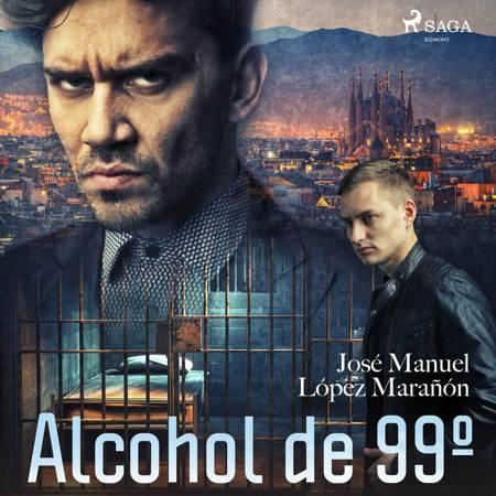 Alcohol de 99º af José Manuel López Marañón