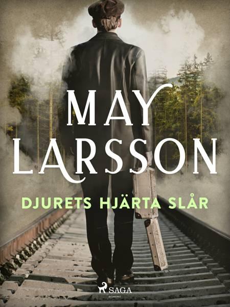 Djurets hjärta slår af May Larsson