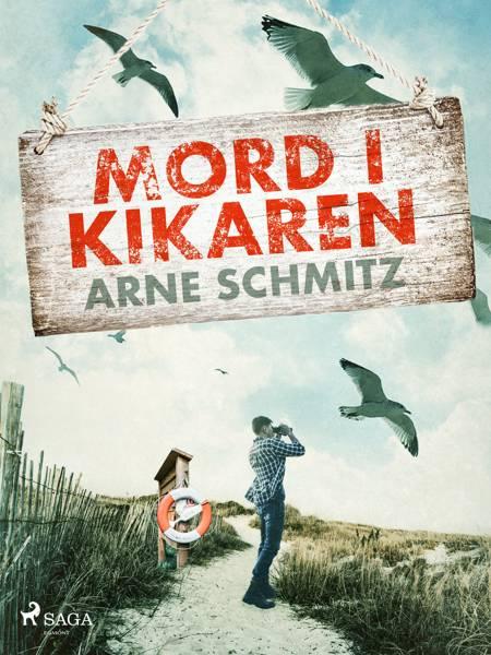 Mord i kikaren af Arne Schmitz