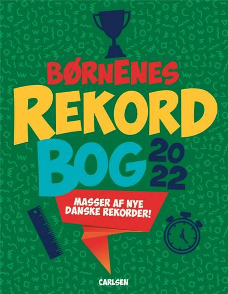 Børnenes rekordbog 2022 af Mikael Brøgger