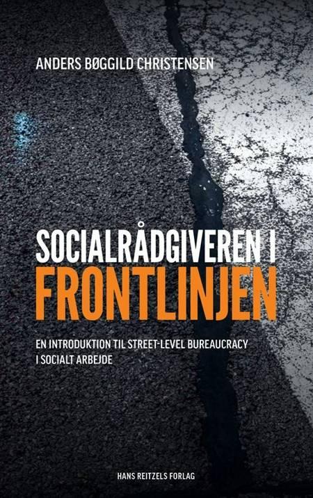 Socialrådgiveren i frontlinjen af Anders Bøggild Christensen og Jens Eistrup