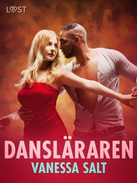 Dansläraren - erotisk novell af Vanessa Salt