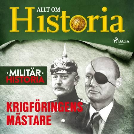 Krigföringens mästare af Allt om Historia