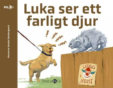 Luka ser ett farligt djur af Marianne Søndergaard