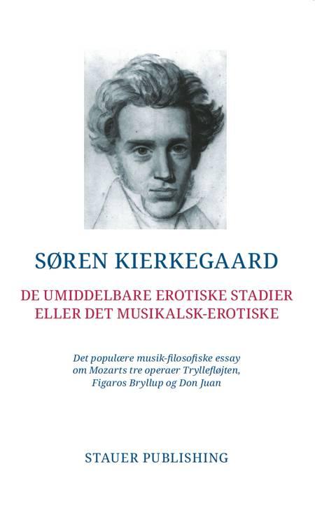 De umiddelbare erotiske stadier eller det musikalsk-erotiske af Søren Kierkegaard