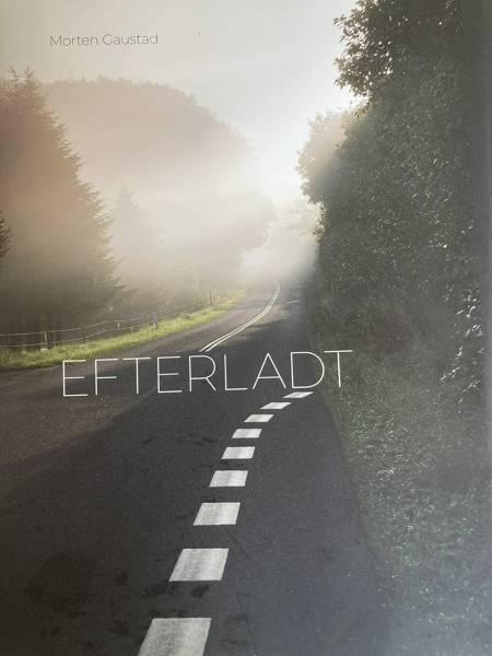 Efterladt af Morten Gaustad
