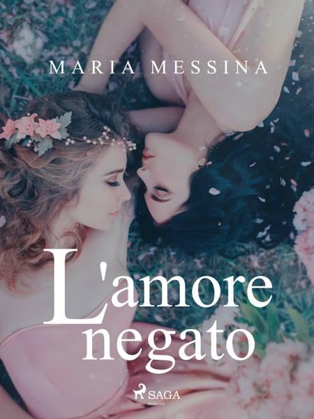 L'amore negato af Maria Messina